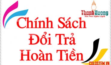 chinh-sach-hoan-tien-sua-non