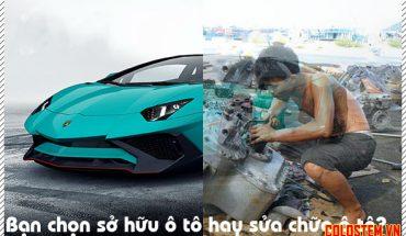 Sở hữu ô tô hay sửa chữa ô tô